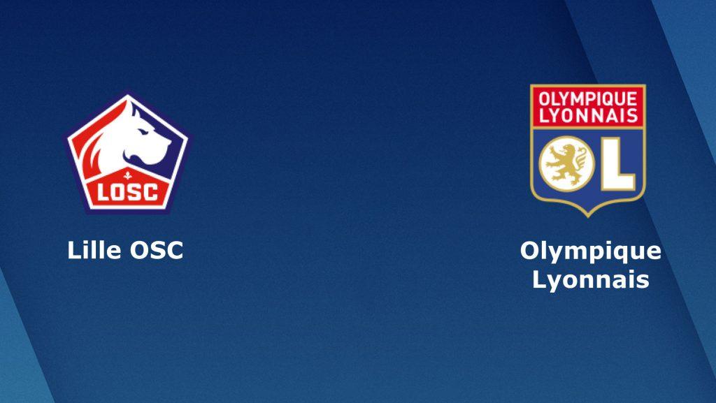 Soi kèo bóng đá Lille vs Lyon - Ligue 1 - 09/03/2020